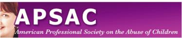 American Professional Society on the Abuse of Children (APSAC)