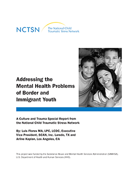 Addressing Mental Health Issues >> Addressing The Mental Health Problems Of Border And Immigrant Youth