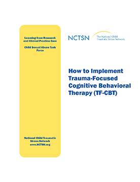 How to Implement Trauma-Focused Cognitive Behavioral Therapy (TF ...