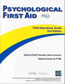 Psychological First Aid (PFA) Field Operations Guide: 2nd Edition ...