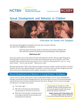 Sexual Development and Behavior in Children: Information for Parents and  Caregivers. NCTSN Resource