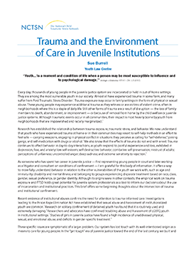 Trauma And The Environment Of Care In Juvenile Institutions The